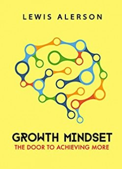 Book Review on Growth Mindset: The Door to Achieving More by Lewis Alerson