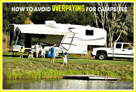 How to identify and avoid campgrounds that overcharge for their sites and services.