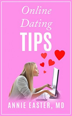 Practical Relationship Advice for Professional Women #3 Online Dating Tips by Annie Easter