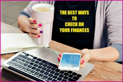 The Best Ways to Check on Your Finances