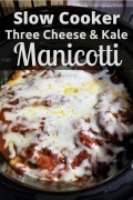 Slow Cooker Three Cheese and Kale Manicotti