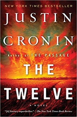 The Twelve : A Post-Apocalyptic Tale of Dystopian Vampire Controlled Society Featuring Horror and Action