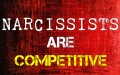 Narcissists Are Competitive