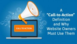 "A ""Call-to-Action"" Definition and Why Website Owners Must Use Them"