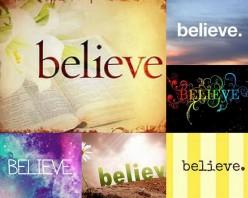 If We Believe, What Do We Believe?