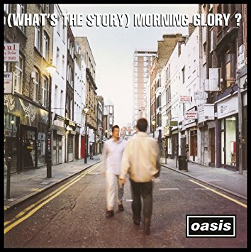 """(What's the story) Morning Glory?"" By Oasis"