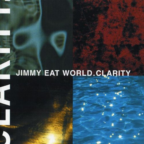 """Clarity"" by Jimmy Eat World"