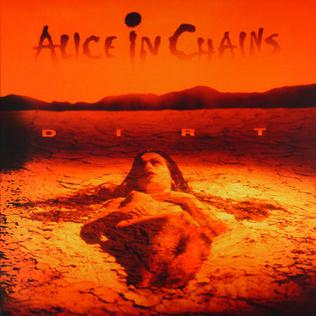 """""""Dirt"""" by Alice in Chains"""
