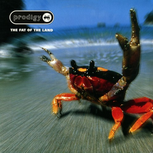 """The Fat of the Land"" by The Prodigy"