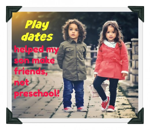 Preschool is not always the best place to build friendships. Some children find it too overwhelming -- noisy and chaotic