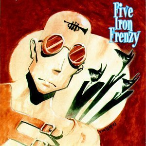 """Our Newest Album Ever"" by Five Iron Frenzy"