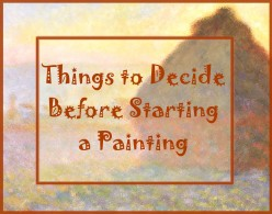 How to Decide What to Paint and How to Do It