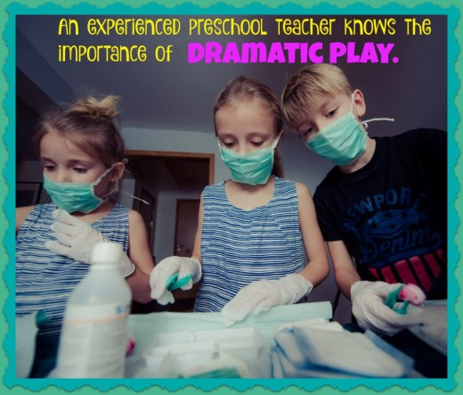 Children pretending to be doctors use their imaginations, develop new vocabulary, and learn to play cooperatively. An experienced preschool teacher knows this is more valuable than Circle Time activities, reading books, and teaching about colors.