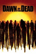 Arise the Dead: 'Dawn of the Dead (2004)' Retrospective