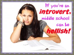 Why Middle School Sucks for Introverts and 3 Easy Ways We Can Quickly Fit It