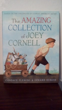 Art Comes from Ordinary Objects in Imaginative Story and Picture Book Based on the Childhood of Artist Joseph Cornell