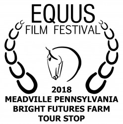 EQUUS Film Festival April 19-22: Pennsylvania Tour Stop Benefits Bright Futures Farm
