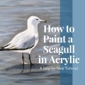 How to Paint a Seagull in Acrylic