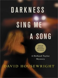 Darkness, Sing Me A Song by David Housewright: Book Review