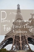 A Three-Day Paris, France, Itinerary for First-Time Visitors