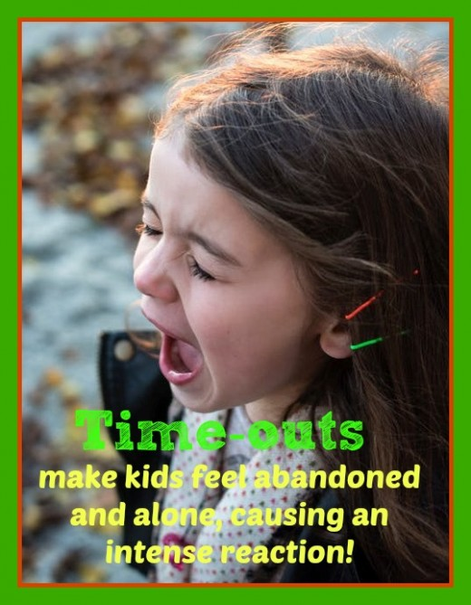 When a child is angry, sad, or frustrated, they need connection and comfort. A time-out just makes them feel abandoned, afraid, and amps up their emotion.