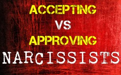 Accepting The Narcissist