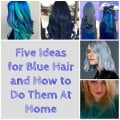 Hair DIY: 5 Ideas for Blue Hair and How to Do Them at Home