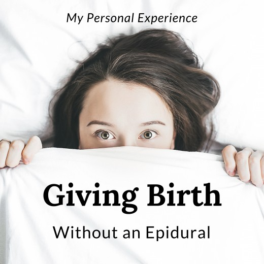 Curious to know what it's really like to give birth without an epidural?