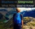 Bluehost Vs Siteground 2018 Comparison: Truth You Need to Know!