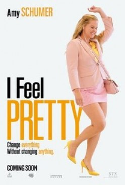 Movie Review: I Feel Pretty (2018) starring Amy Schumer