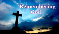 Lest We Forget: Remembering God