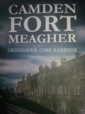 Camden Fort Meagher Experience in Cork Harbour