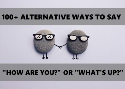 100+ Alternative Ways to Ask