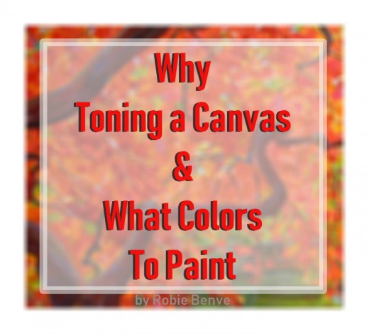Why is it better to paint on toned canvas, and what color should you choose for the toning? Starting a painting on a colored ground speeds up the painting process and helps to create harmony. What are other advantages of toning?