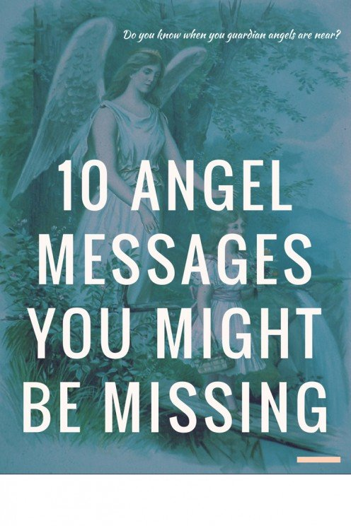 10 Angel Messages You Might Be Missing