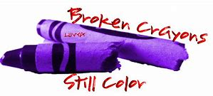 Even broken crayons can still be useful if you just use a little imagination!