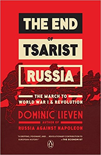 """""""The End of Tsarist Russia: The March to World War I and Revolution."""""""