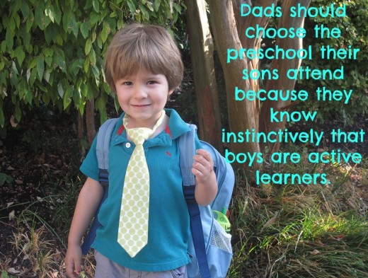 Moms choose academic preschools out of fear. They worry their youngster won't be ready for kindergarten without preparation in phonics, numerals, counting, and handwriting. They need Dads to set them straight.