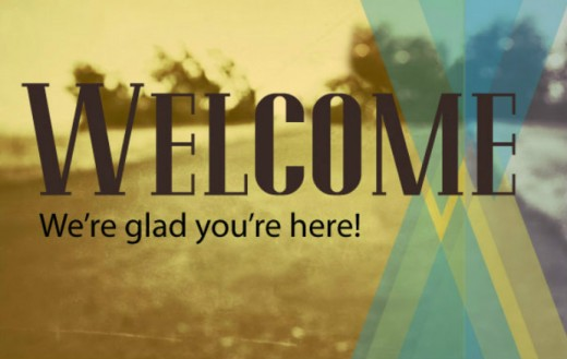 Welcome - We are Glad you are Here