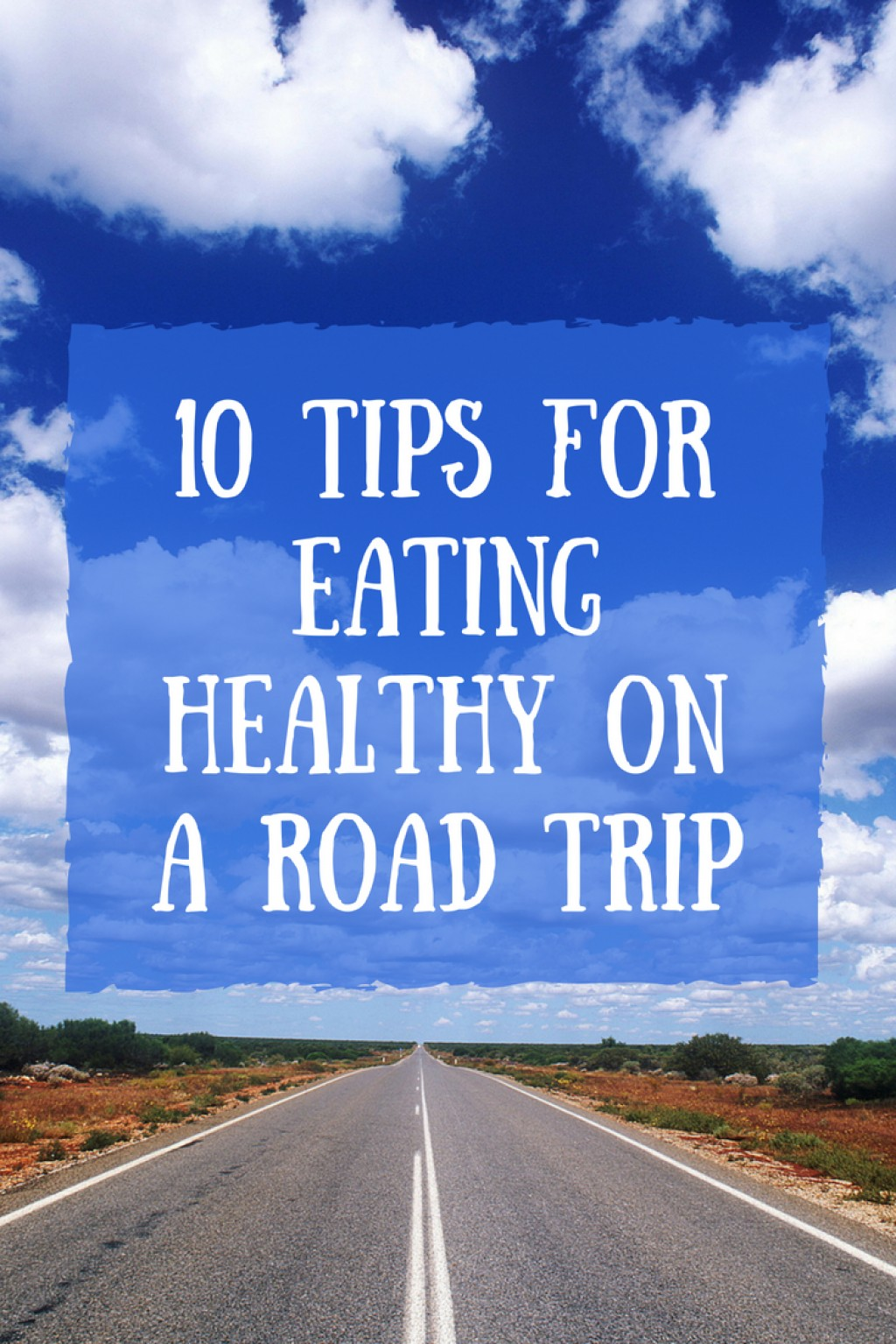 Healthy Eating Tips for Road Trips recommend