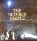 The October People. Chapter Five: The Arrival of the October People