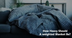 Ideal Size for Your Weighted Blanket