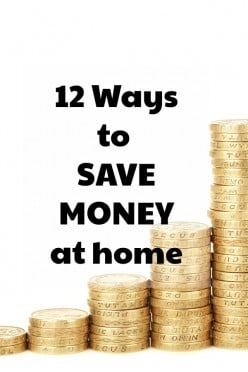 12 Ways to Save Money at Home