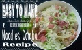 Easy to Make Chinese Noodles Combo Recipe