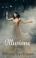 Book Review on Illusions by Steven Spellman