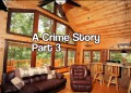 A Crime Story Part 3