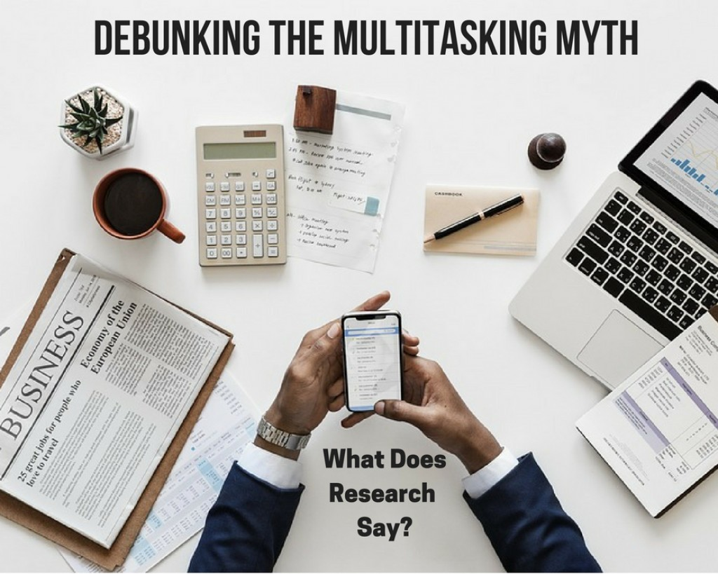 Is Multitasking an Effective Time Management Strategy? 7 Research-Based Facts