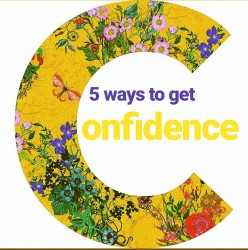 5 Easy Ways to Become More Confident