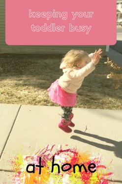 Keeping Your Toddler Busy at Home