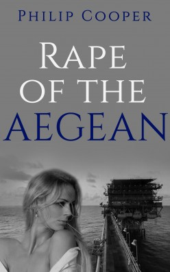 Rape of the Aegean - Chapters 12 to 15 - A Novel by Philip Cooper